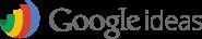 GoogleIdeas