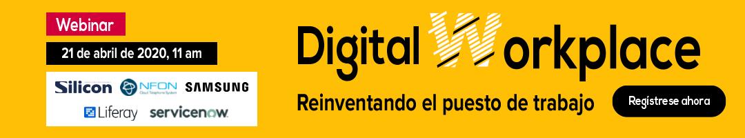 Webinar Digital Workplace: Reinventando el puesto de trabajo