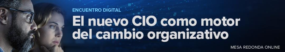 El nuevo CIO como motor del cambio organizativo