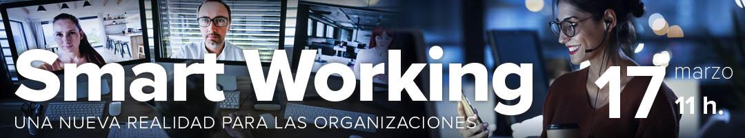 Smart Working: una nueva realidad para las organizaciones