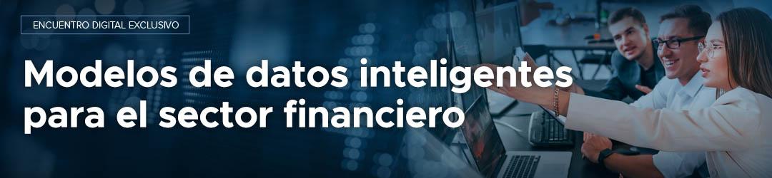 Modelos de datos Inteligentes para el sector financiero